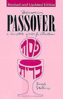 Rediscovering Passover
