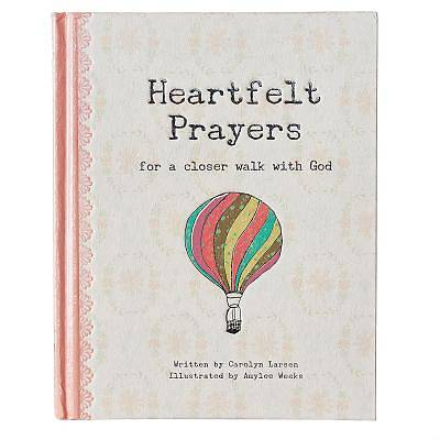 Heartfelt Prayers - Hardcover