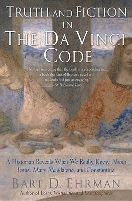 Picture of Truth and Fiction in the Da Vinci Code