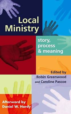 Local Ministry - Story, Process & Meaning