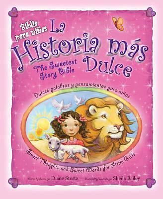 La Historia Mas Dulce/The Sweetest Story Bible