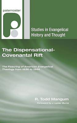 Picture of The Dispensational-Covenantal Rift