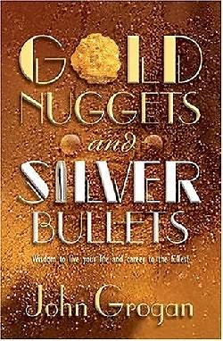 Picture of Gold Nuggets & Silver Bullets