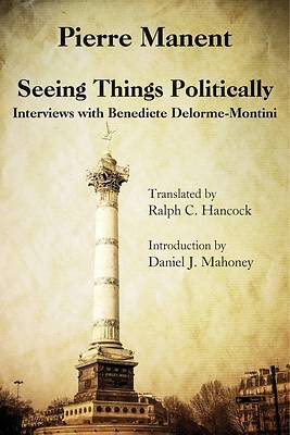Seeing Things Politically