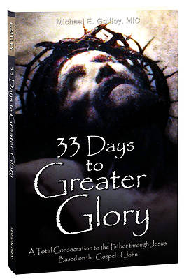 Picture of 33 Days to Greater Glory