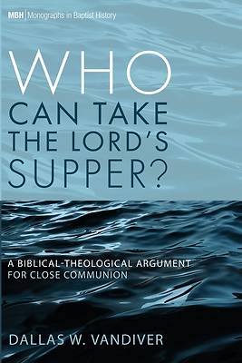 Picture of Who Can Take the Lord's Supper?