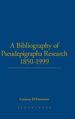A Bibliography of Pseudepigrapha Research 1850-1999