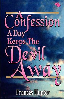 A Confession a Day Keeps the Devil Away