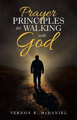Picture of Prayer Principles for Walking with God