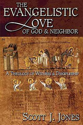 Picture of The Evangelistic Love of God & Neighbor