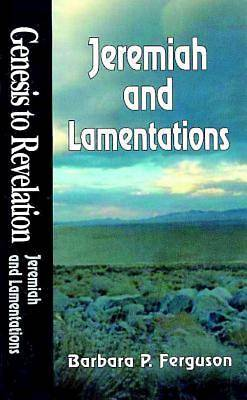 Genesis to Revelation: Jeremiah and Lamentations Student Book