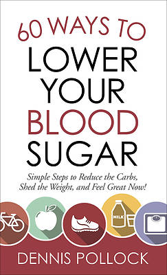 Picture of 60 Ways to Lower Your Blood Sugar