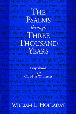 Psalms Thru Three Thousand Yrs