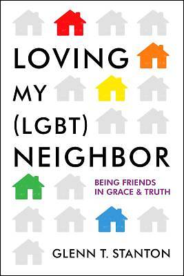 Picture of Loving My (LGBT) Neighbor