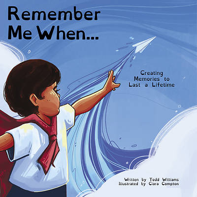 Picture of Remember Me When...