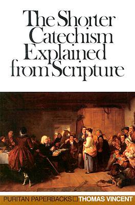 Shorter Catechism Explained