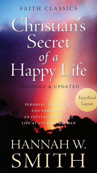 The Christians Secret of a Happy Life [ePub Ebook]