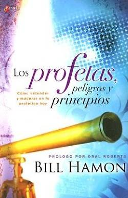 Picture of Los Profetas, Peligros y Principios