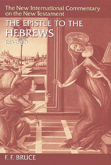 New International Commentary on the New Testament - Hebrews