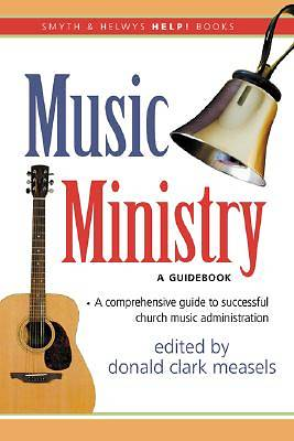 Music Ministry - A Guidebook