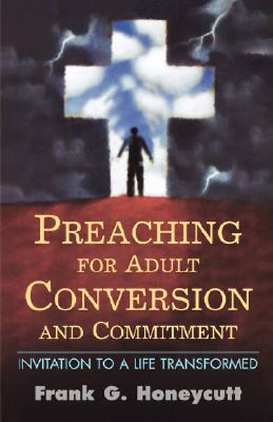 Picture of Preaching for Adult Conversion and Commitment