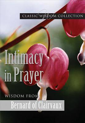 Intimacy in Prayer