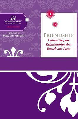 Women of Faith Study Guide Series - Friendship
