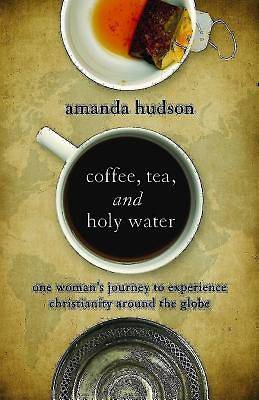 Picture of Coffee, Tea, and Holy Water - eBook [ePub]