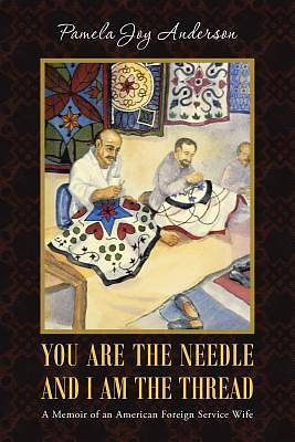 You Are the Needle and I Am the Thread