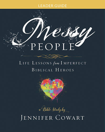 Picture of Messy People - Women's Bible Study Leader Guide