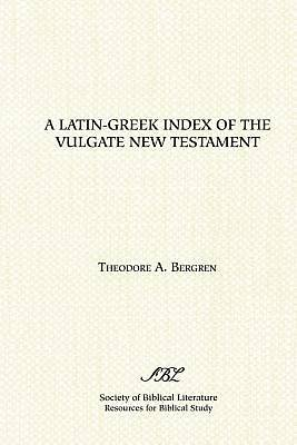 Picture of A Latin-Greek Index of the Vulgate New Testament