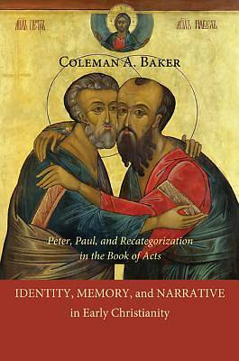 Picture of Identity, Memory, and Narrative in Early Christianity