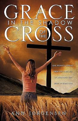 Grace in the Shadow of the Cross