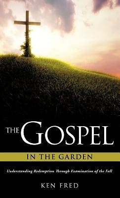 The Gospel in the Garden