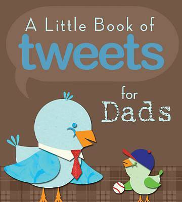 Little Book of Tweets for Dads
