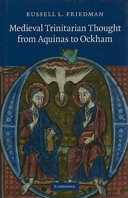 Medieval Trinitarian Thought from Aquinas to Ockham