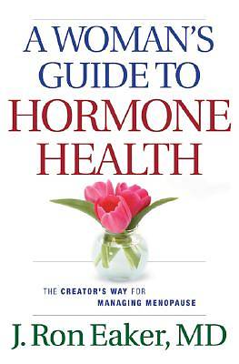 A Womans Guide to Hormone Health