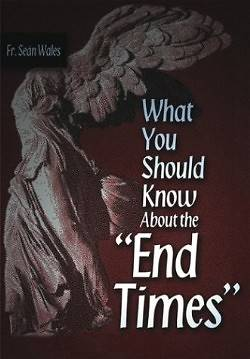 "What You Should Know about the ""End Times"""