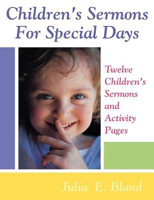 Childrens Sermons for Special Days