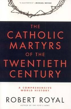 Picture of The Catholic Martyrs of the Twentieth Century