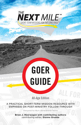 The Next Mile - Goer Guide All Age Edition