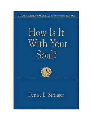 How Is It With Your Soul Class Leader - eBook [ePub]