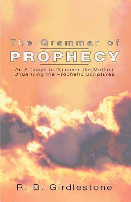 Picture of Grammar of Prophecy