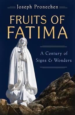 Picture of The Fruits of Fatima