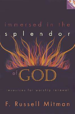 Immersed in the Splendor of God
