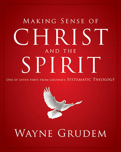 Picture of Making Sense of Christ and the Spirit