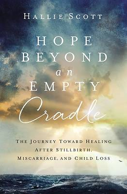 Picture of Hope Beyond an Empty Cradle