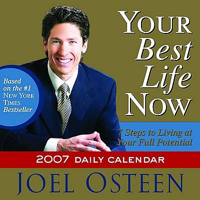 Your Best Life Now 2007 Daily Calendar