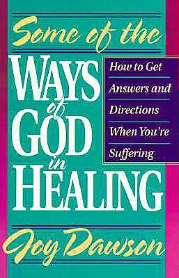 Picture of Some of the Ways of God in Healing