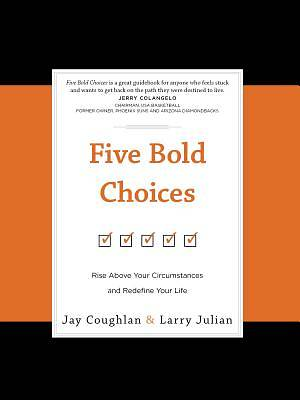 Picture of Five Bold Choices